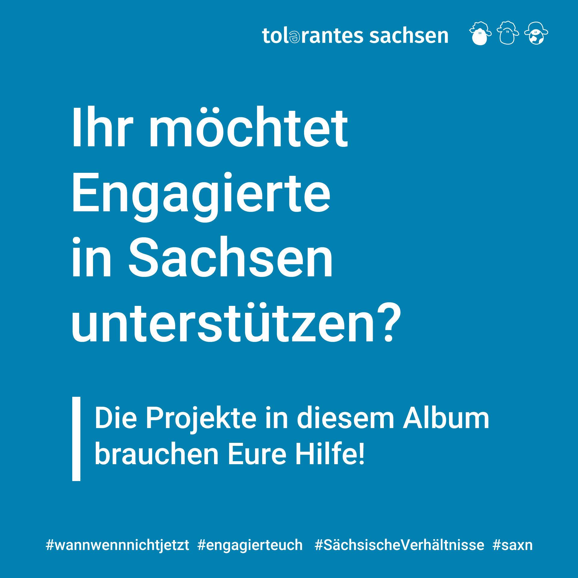 Ihr möchtet Engagierte in Sachsen unterstützen? #wannwennnichtjetzt