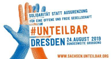 24.08.   TolSax ist #unteilbar! Gemeinsamer Block bei Demo   Dresden