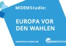 MIDEM Studie 2019: Europa vor den Wahlen