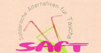 Solidarische Alternativen für Taucha (SAfT): Unterstützt uns bei Veranstaltungen und Raumsuche in Taucha, (Antrags)Texten und mit Geld!