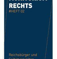 Monitorium Rechts Heft 02: Informationsbroschüre zu Reichsbürgern und Selbstverwaltern in Sachsen