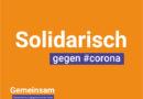 #corona – jetzt besonnen Vorkehrungen treffen und solidarisch handeln