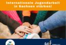 Für die Stärkung der Internationalen Jugendarbeit in Sachsen!