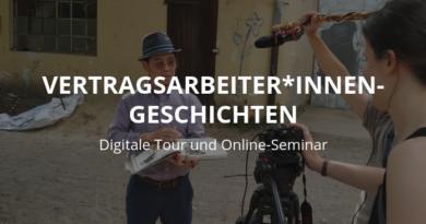 Vertragsarbeiter*innen-Geschichten – Digitale Tour und Online-Seminar