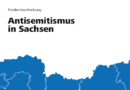 Antisemitismus in Sachsen: Für Betroffene Alltag, von Behörden häufig ignoriert – Studie des Bundesverband RIAS e.V. vorgestellt